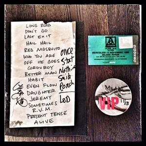 Setlist photo from Pearl Jam - Forum, Milan, Italy - 13. Nov 1996